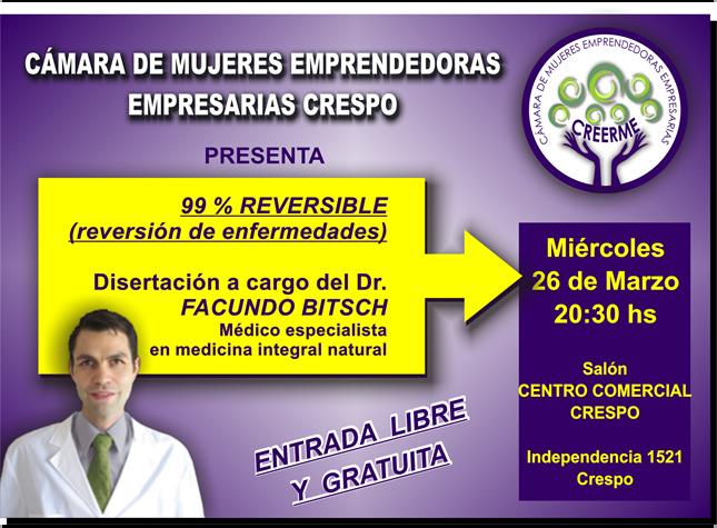 99% REVERSIBLES CAMARAS DE MUJERES EMPRENDEDORAS EMPRESARIAS DE CRESPO FACUNDO BITSCH MEDICINA INTEGRAL NATURAL