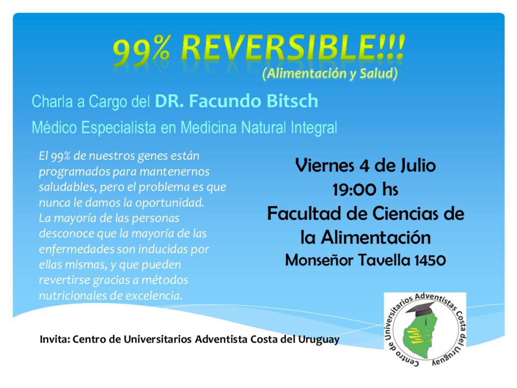 REVERSIBLES MEDICINA INTEGRAL NATURAL DOCTOR FACUNDO BITSCH FACULTAD DE CIENCIAS DE LA ALIMENTACI´ON UNER LA MEJOR